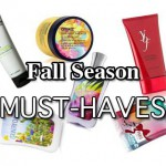 Fall Season Beauty Must Haves